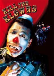 Kill the Klowns